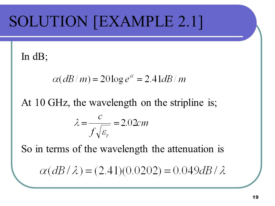 SOLUTION [EXAMPLE 2.1] In dB;